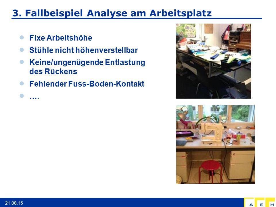 3. Fallbeispiel Analyse am Arbeitsplatz