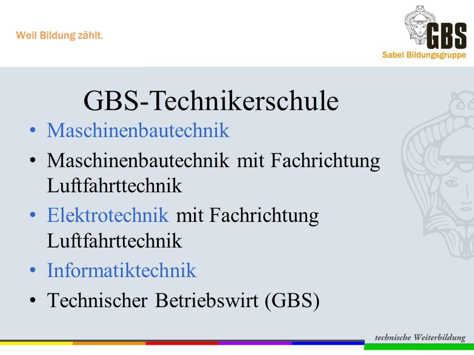 GBS-Technikerschule Maschinenbautechnik