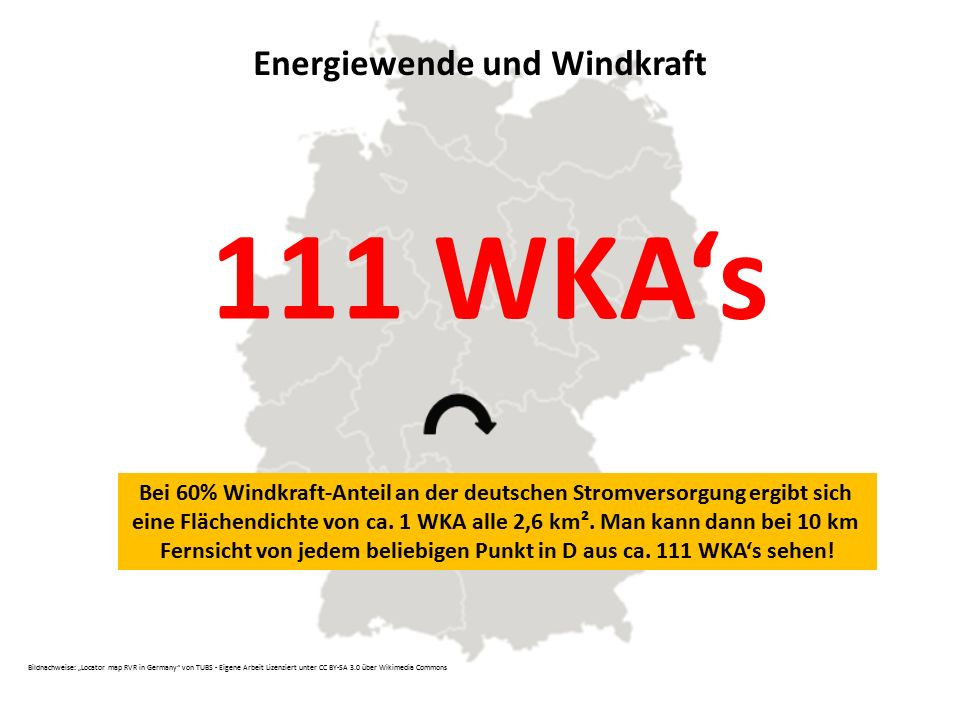 111 WKA's Energiewende und Windkraft