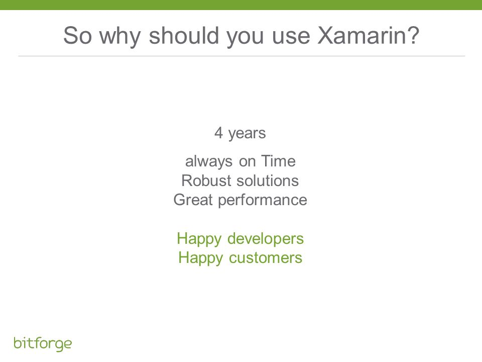 So why should you use Xamarin