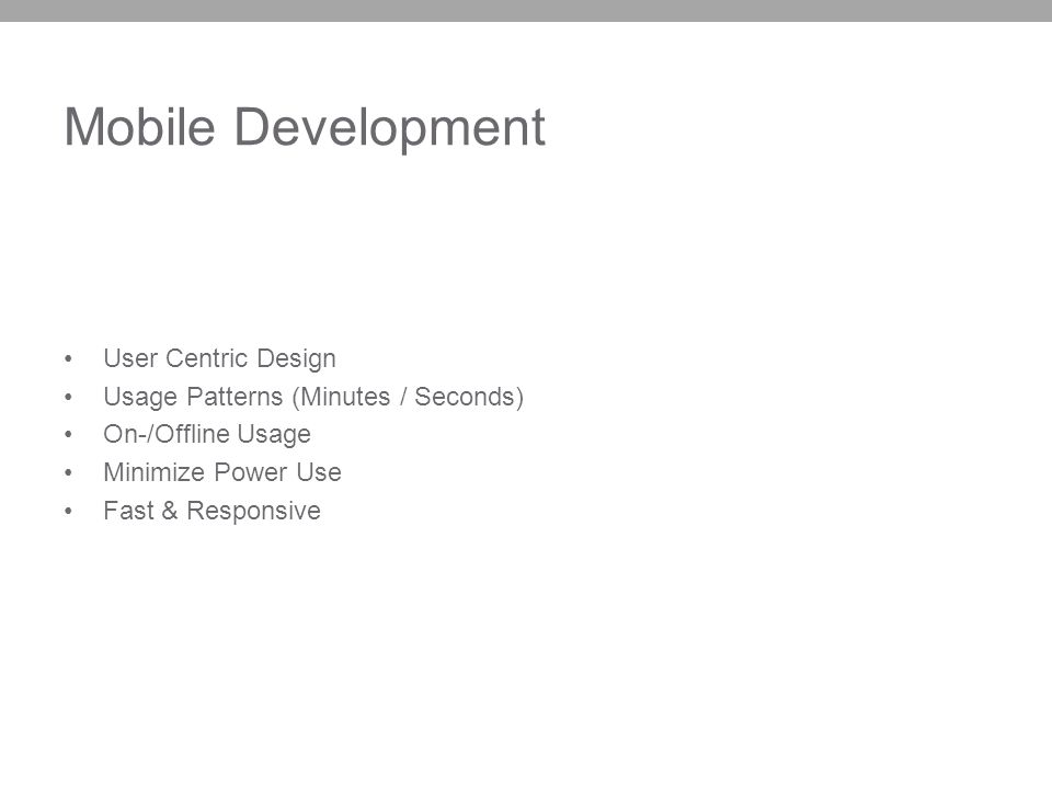 Mobile Development User Centric Design