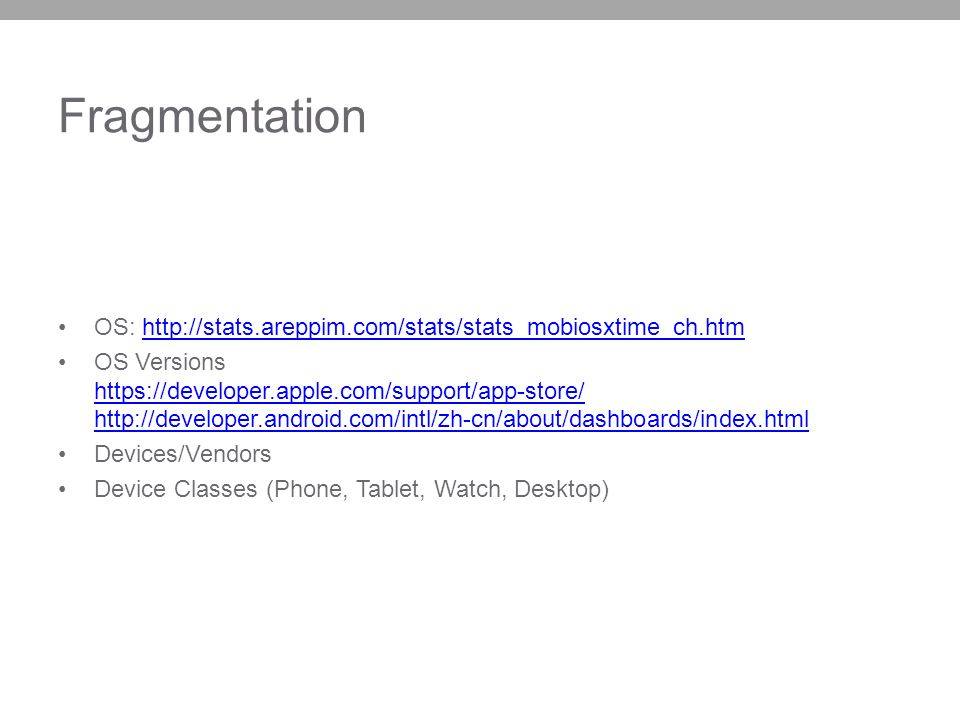 Fragmentation OS: http://stats.areppim.com/stats/stats_mobiosxtime_ch.htm.
