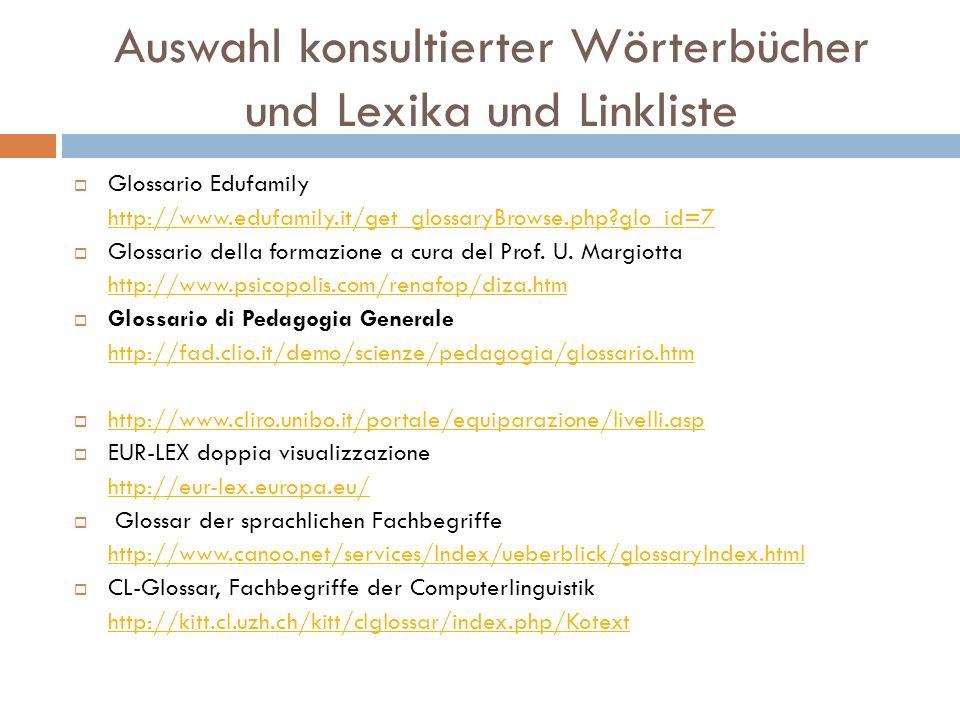 Auswahl konsultierter Wörterbücher und Lexika und Linkliste