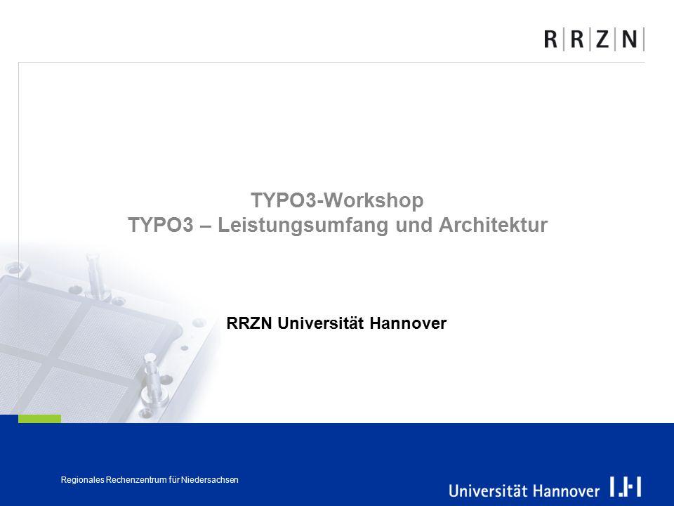 TYPO3-Workshop TYPO3 – Leistungsumfang und Architektur