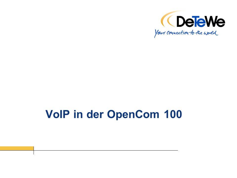 VoIP in der OpenCom 100