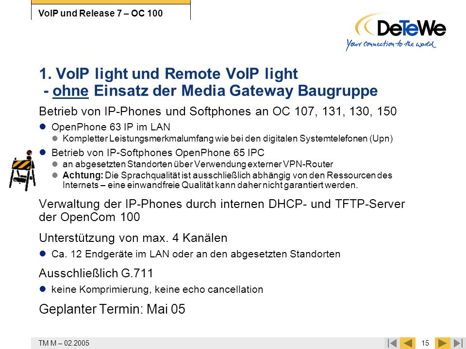 1. VoIP light und Remote VoIP light - ohne Einsatz der Media Gateway Baugruppe