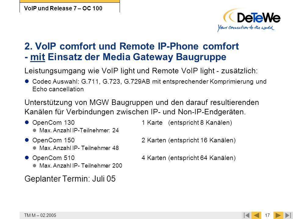 2. VoIP comfort und Remote IP-Phone comfort - mit Einsatz der Media Gateway Baugruppe