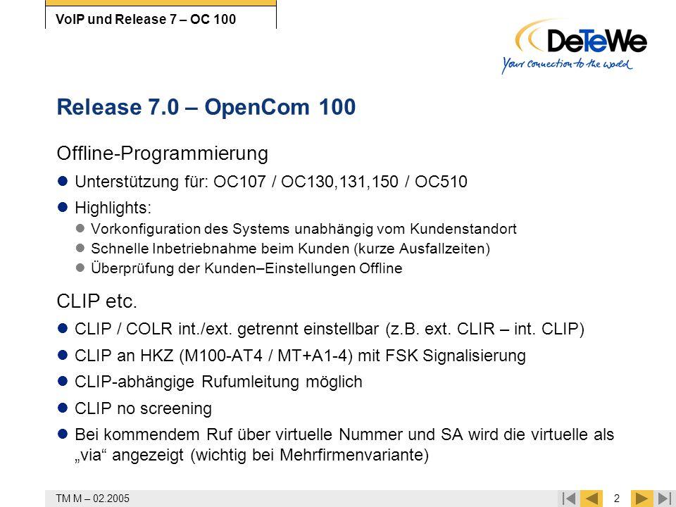 Release 7.0 – OpenCom 100 Offline-Programmierung CLIP etc.
