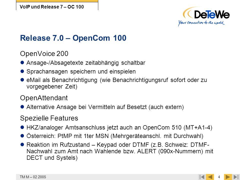 Release 7.0 – OpenCom 100 OpenVoice 200 OpenAttendant