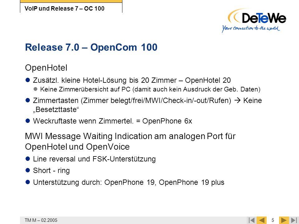 Release 7.0 – OpenCom 100 OpenHotel