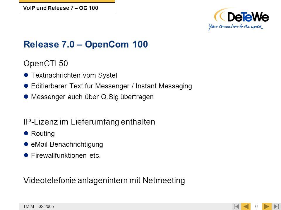 Release 7.0 – OpenCom 100 OpenCTI 50