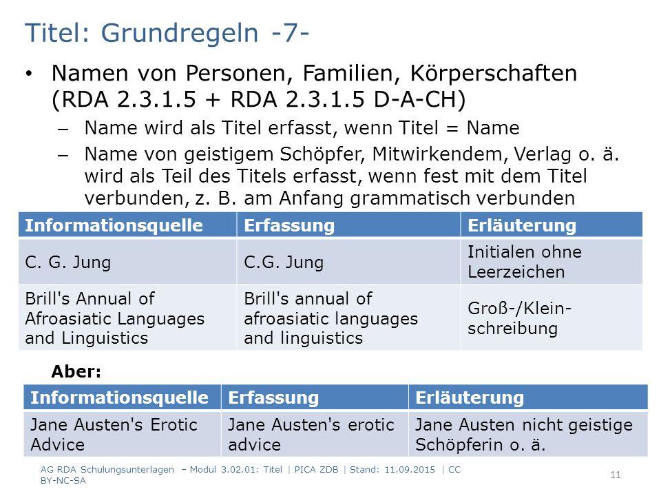 Titel: Grundregeln -7- Namen von Personen, Familien, Körperschaften (RDA 2.3.1.5 + RDA 2.3.1.5 D-A-CH)