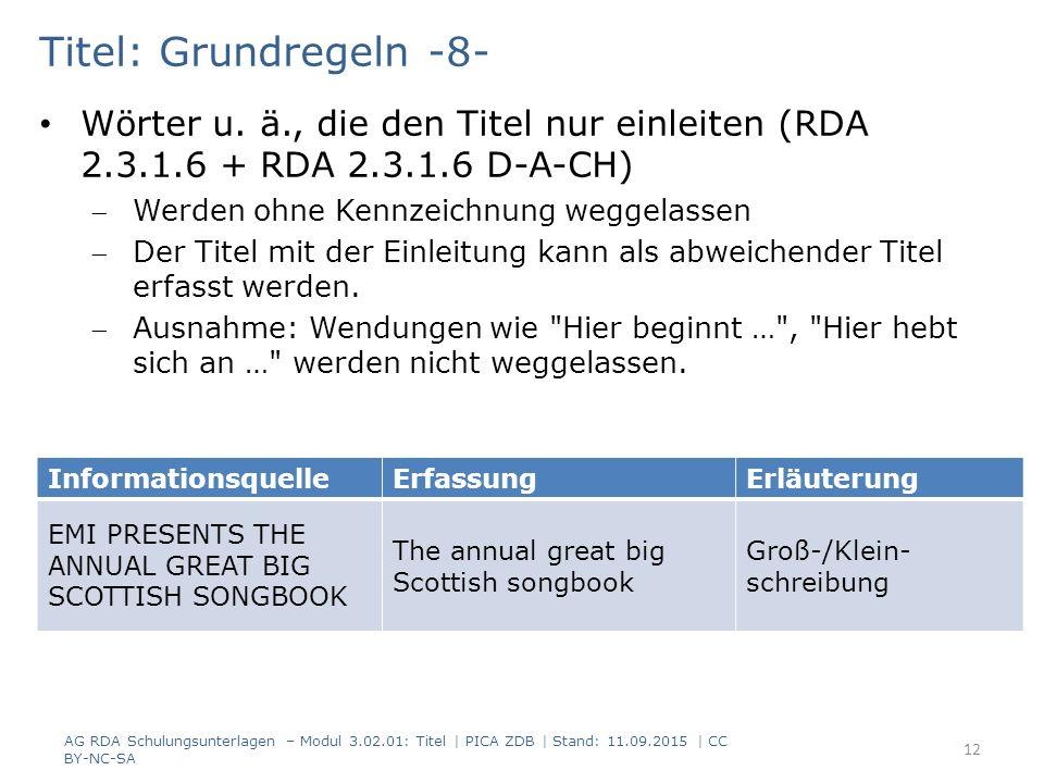 Titel: Grundregeln -8- Wörter u. ä., die den Titel nur einleiten (RDA 2.3.1.6 + RDA 2.3.1.6 D-A-CH)