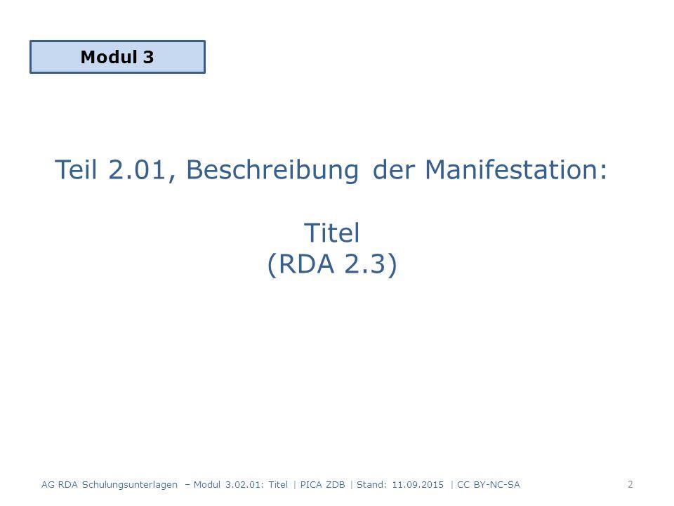 Teil 2.01, Beschreibung der Manifestation: Titel (RDA 2.3)