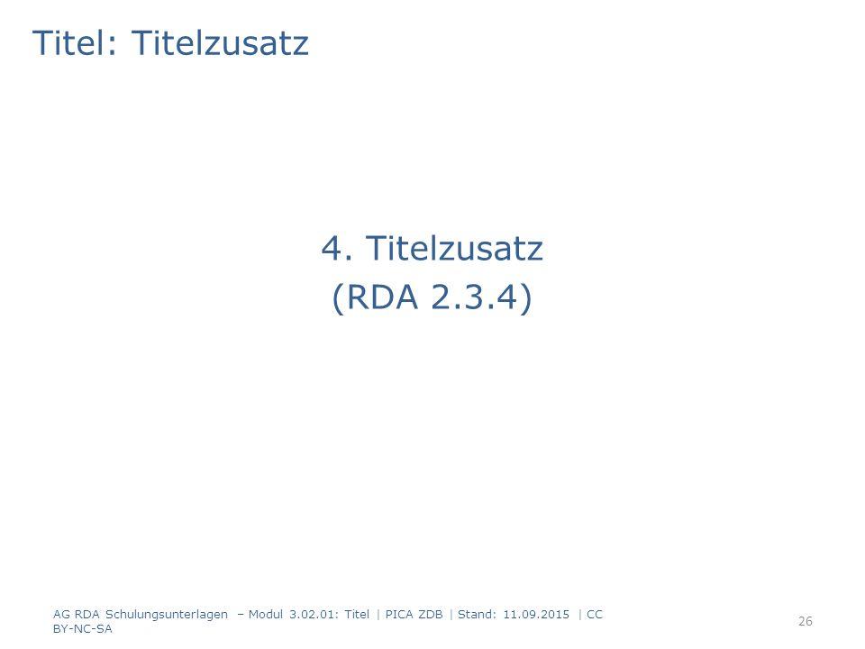 Titel: Titelzusatz 4. Titelzusatz (RDA 2.3.4)