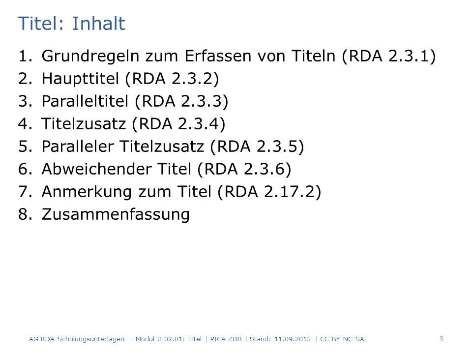 Titel: Inhalt Grundregeln zum Erfassen von Titeln (RDA 2.3.1)