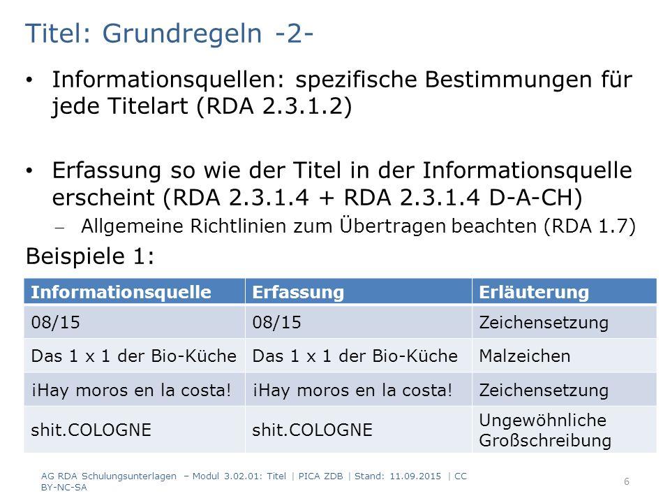 Titel: Grundregeln -2- Informationsquellen: spezifische Bestimmungen für jede Titelart (RDA 2.3.1.2)