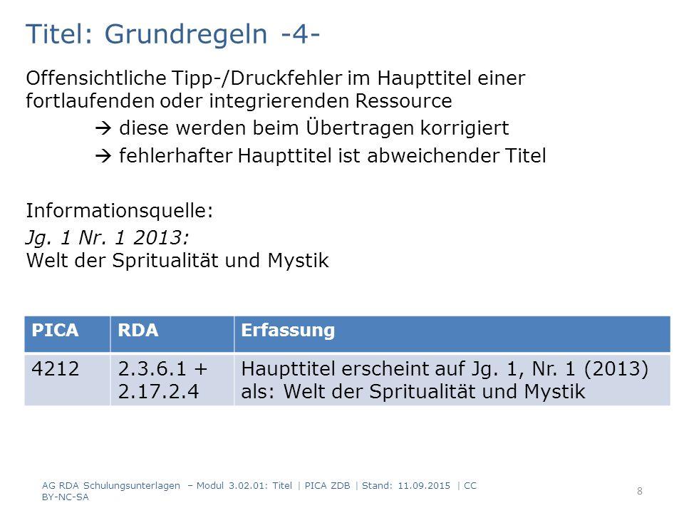 Titel: Grundregeln -4- Offensichtliche Tipp-/Druckfehler im Haupttitel einer fortlaufenden oder integrierenden Ressource.