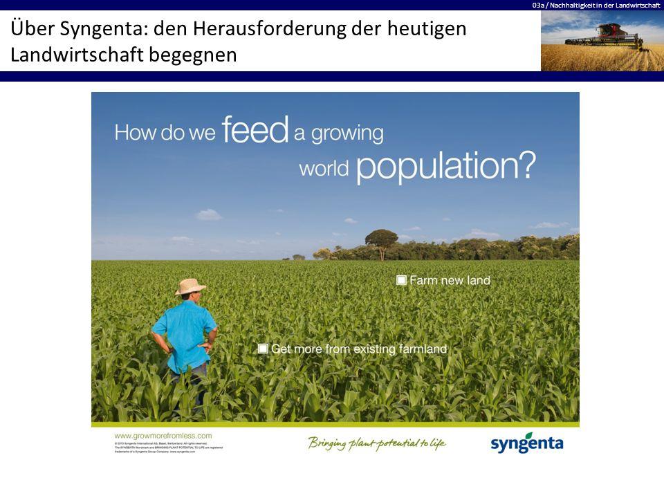 Über Syngenta: den Herausforderung der heutigen Landwirtschaft begegnen