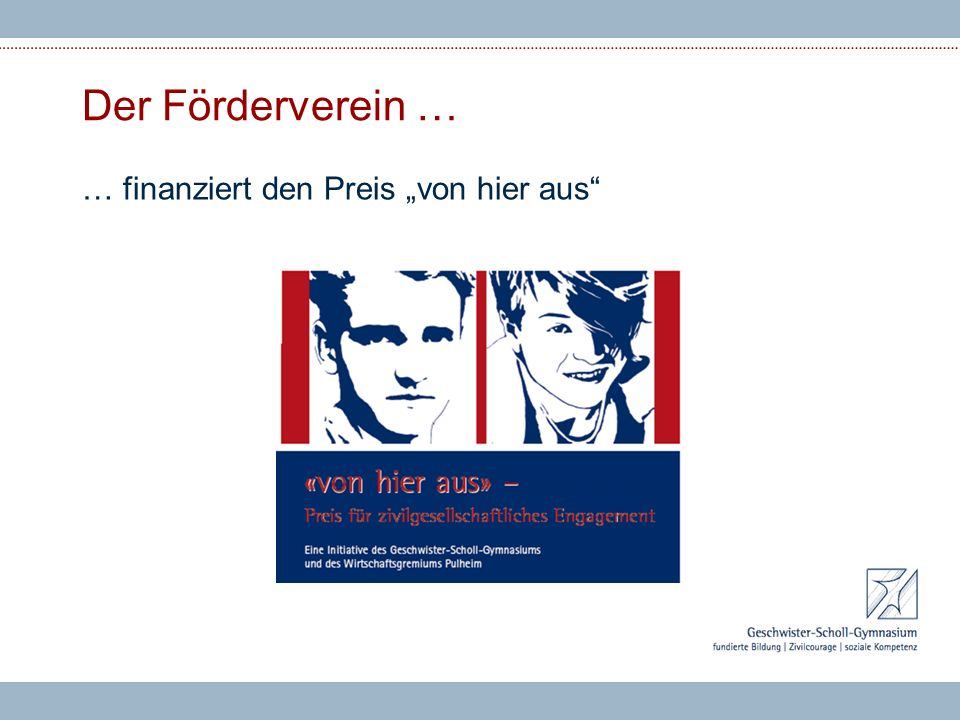 """Der Förderverein … … finanziert den Preis """"von hier aus"""