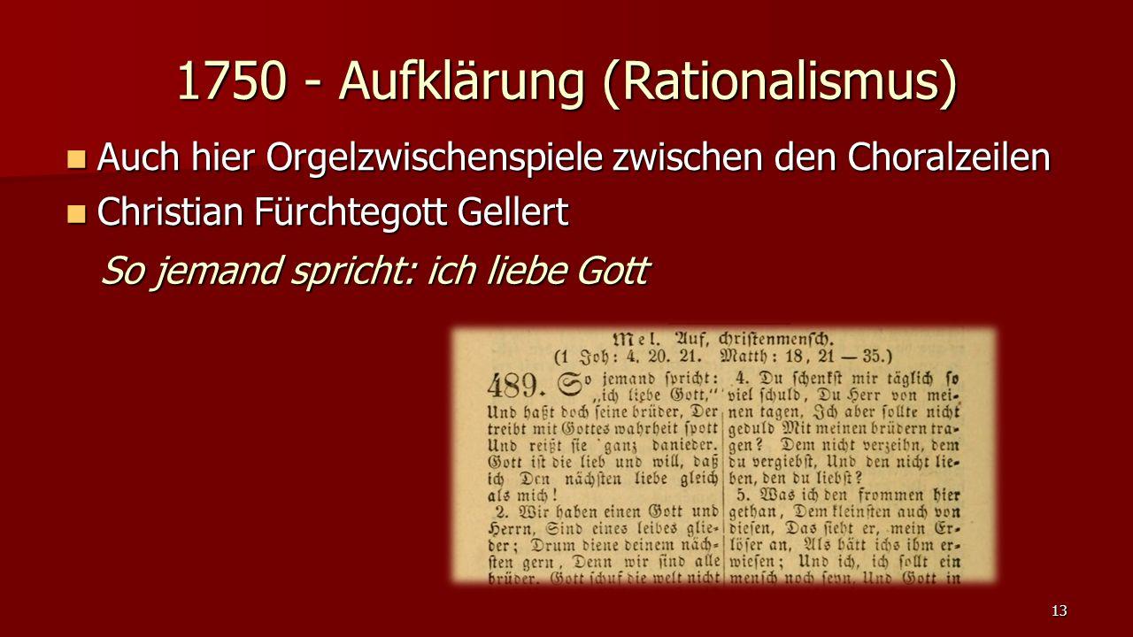 1750 - Aufklärung (Rationalismus)
