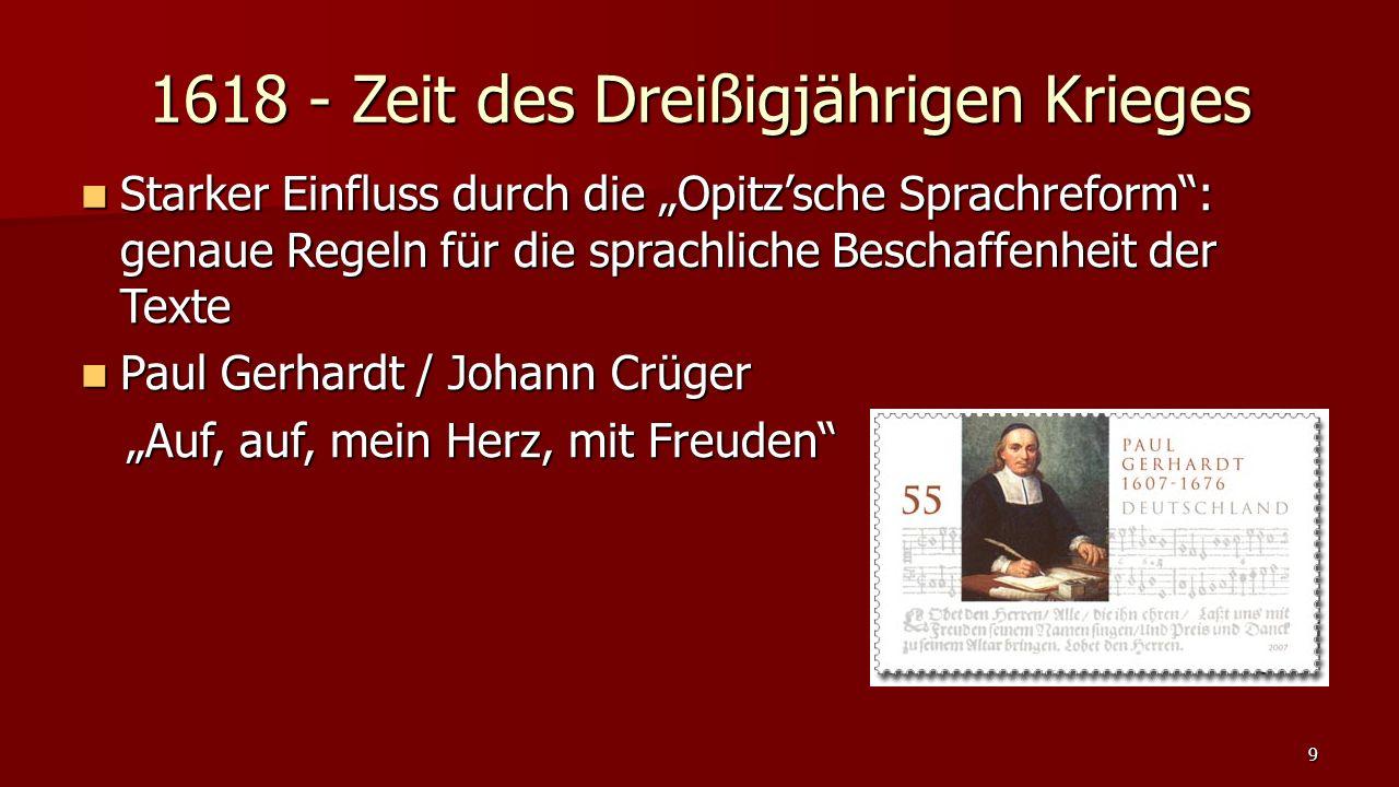 1618 - Zeit des Dreißigjährigen Krieges