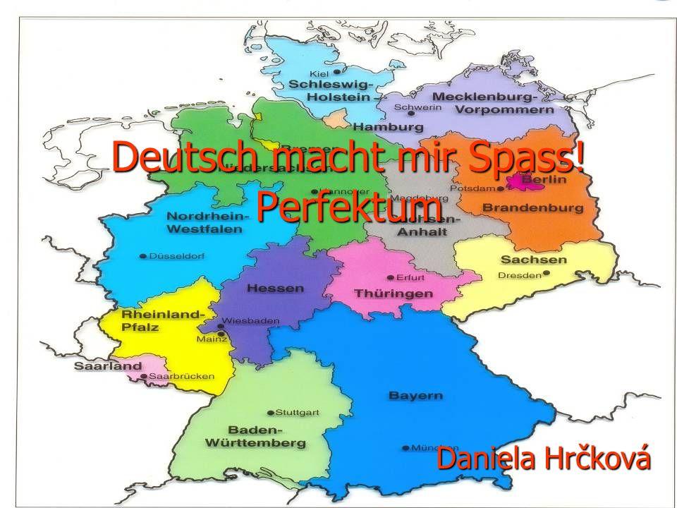 Deutsch macht mir Spass! Perfektum
