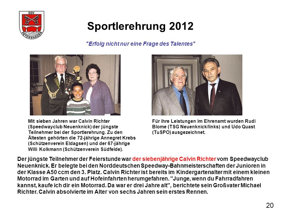 Sportlerehrung 2012 20 Erfolg nicht nur eine Frage des Talentes