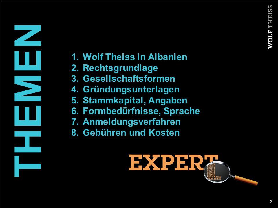 THEMEN Wolf Theiss in Albanien Rechtsgrundlage Gesellschaftsformen