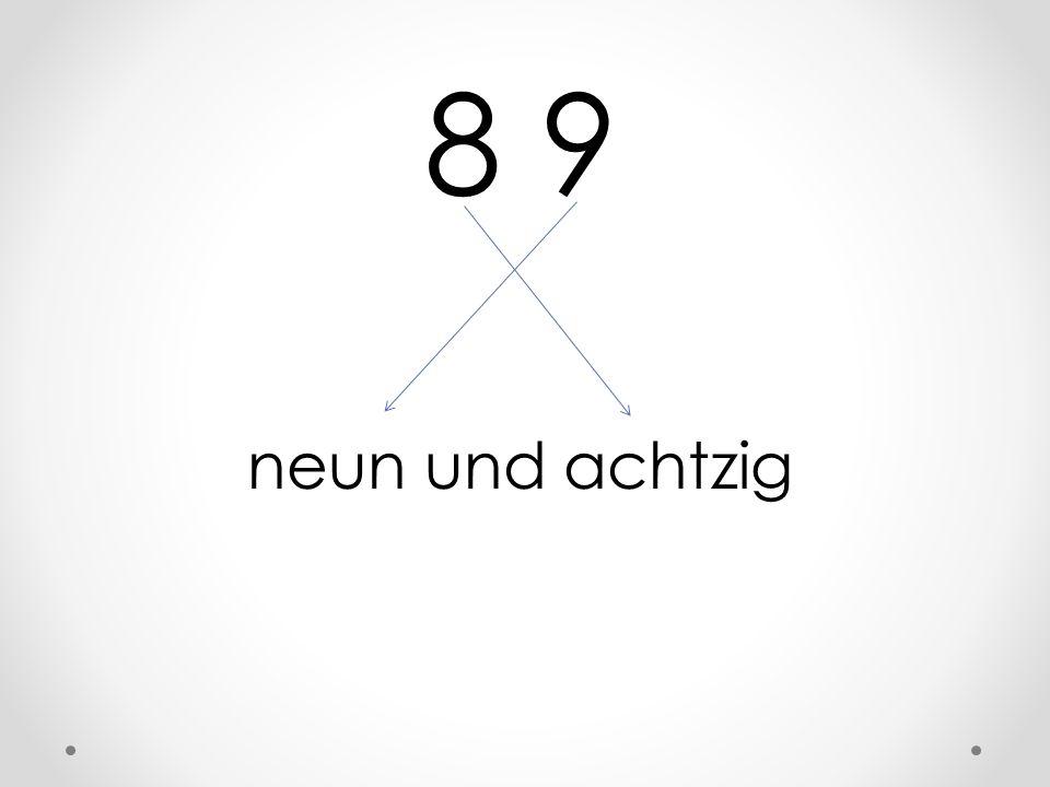 8 9 neun und achtzig