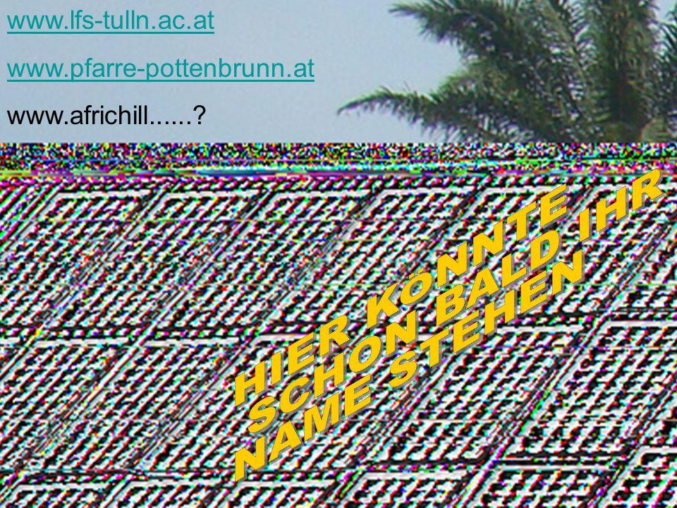 HIER KÖNNTE SCHON BALD IHR NAME STEHEN www.lfs-tulln.ac.at