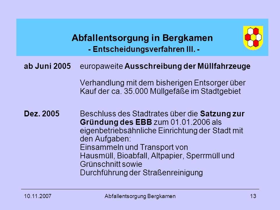 Abfallentsorgung in Bergkamen - Entscheidungsverfahren III. -