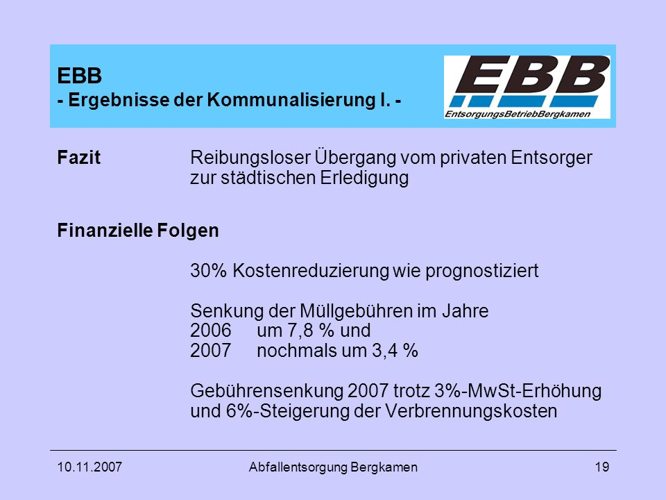 EBB - Ergebnisse der Kommunalisierung I. -