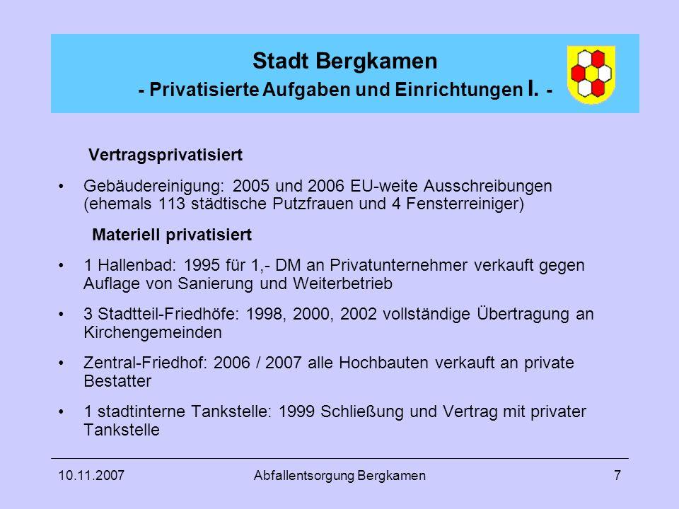 Stadt Bergkamen - Privatisierte Aufgaben und Einrichtungen I. -