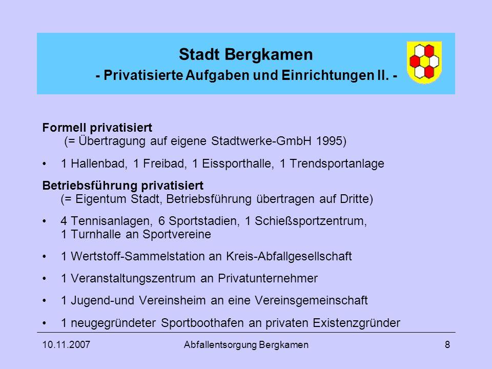 Stadt Bergkamen - Privatisierte Aufgaben und Einrichtungen II. -