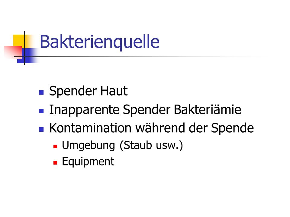 Bakterienquelle Spender Haut Inapparente Spender Bakteriämie