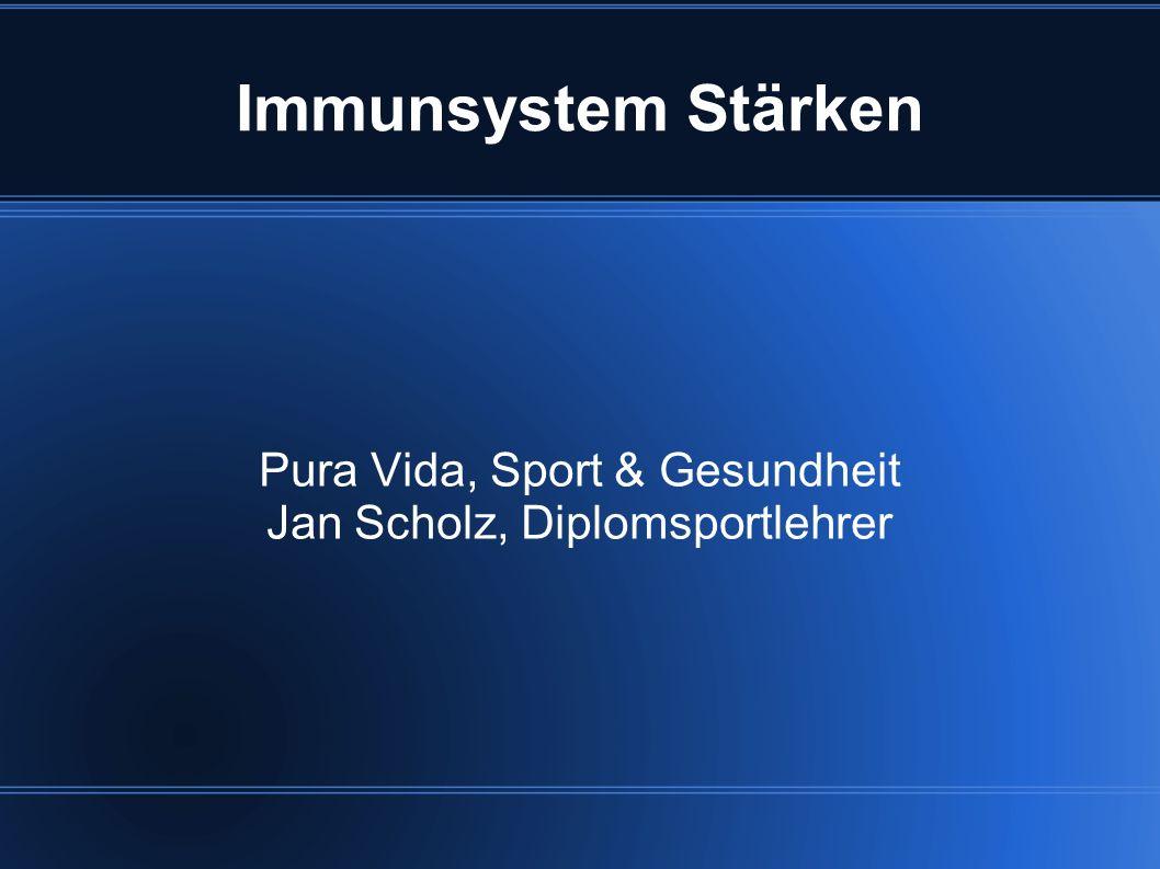 Pura Vida, Sport & Gesundheit Jan Scholz, Diplomsportlehrer