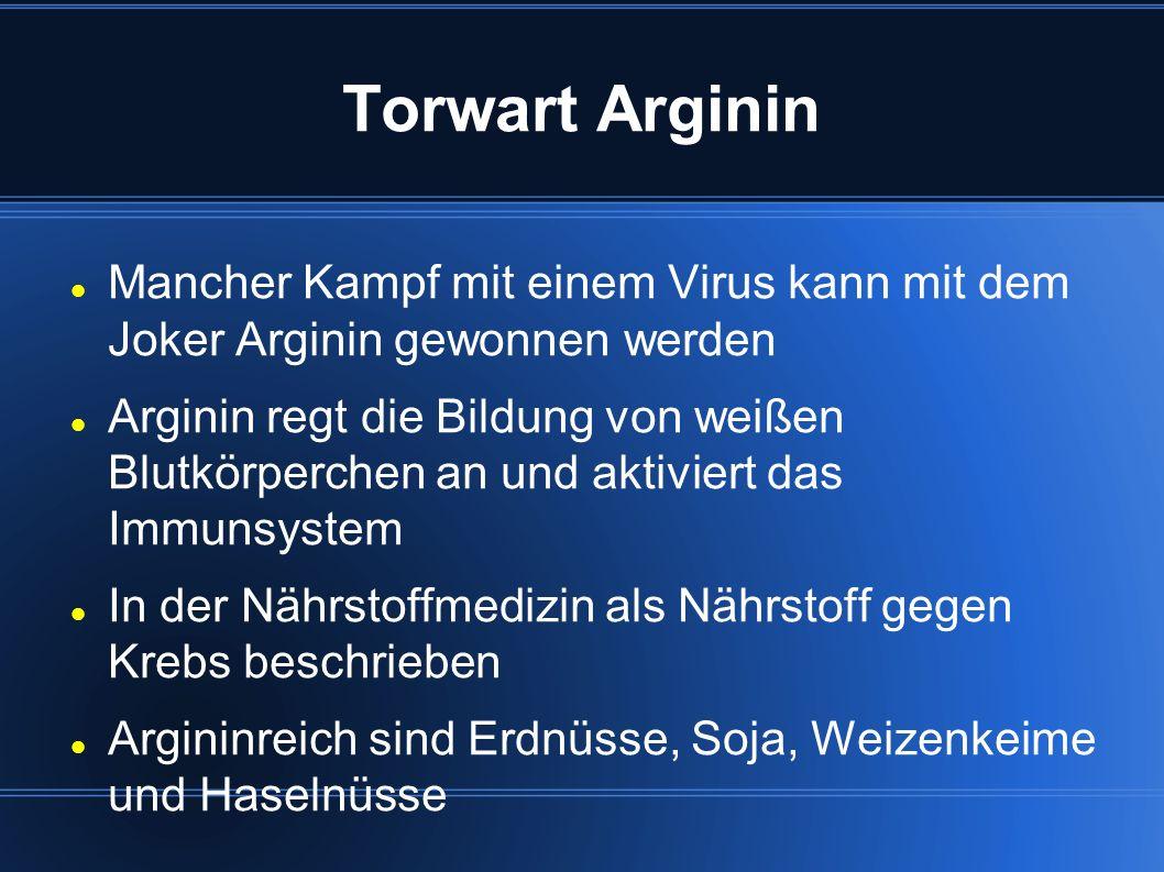 Torwart Arginin Mancher Kampf mit einem Virus kann mit dem Joker Arginin gewonnen werden.