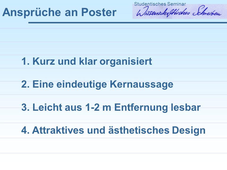 Ansprüche an Poster 1. Kurz und klar organisiert