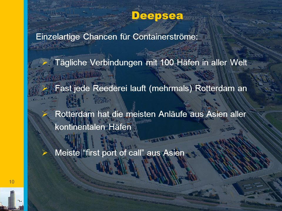 Deepsea Einzelartige Chancen für Containerströme: