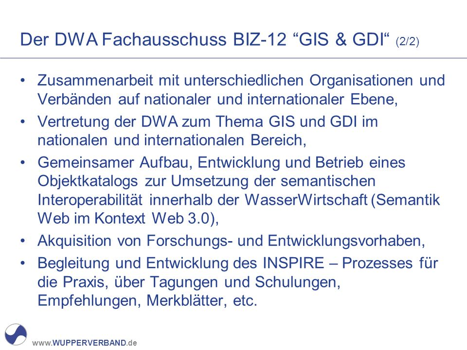 Der DWA Fachausschuss BIZ-12 GIS & GDI (2/2)