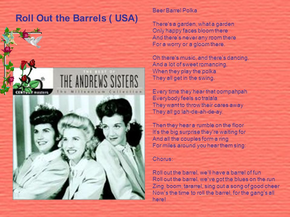 Roll Out the Barrels ( USA)
