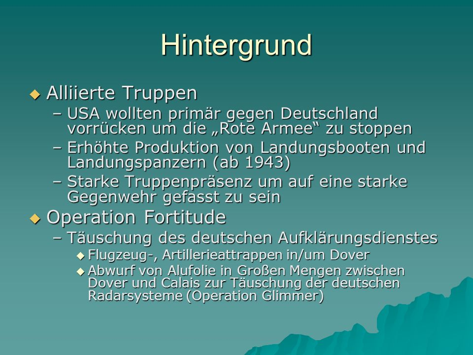Hintergrund Alliierte Truppen Operation Fortitude