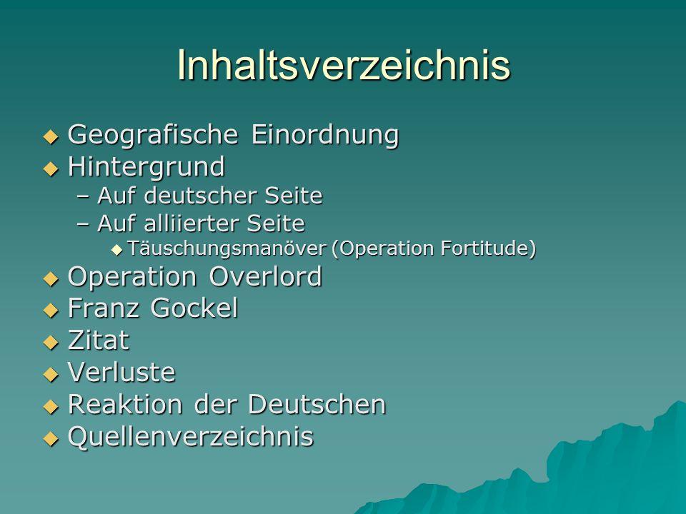 Inhaltsverzeichnis Geografische Einordnung Hintergrund