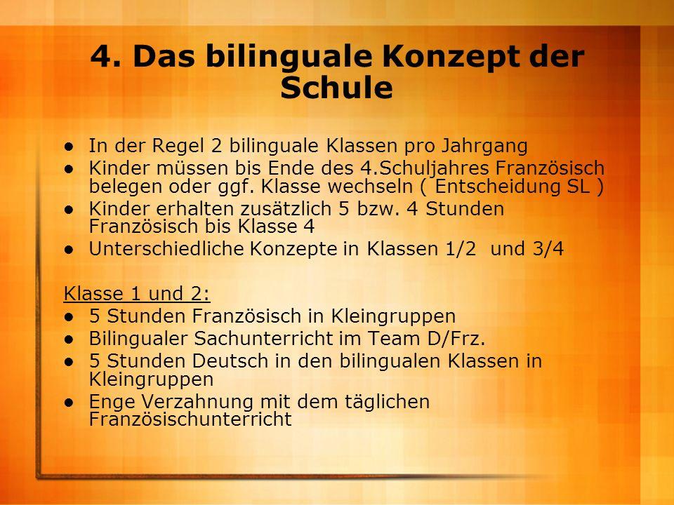 4. Das bilinguale Konzept der Schule