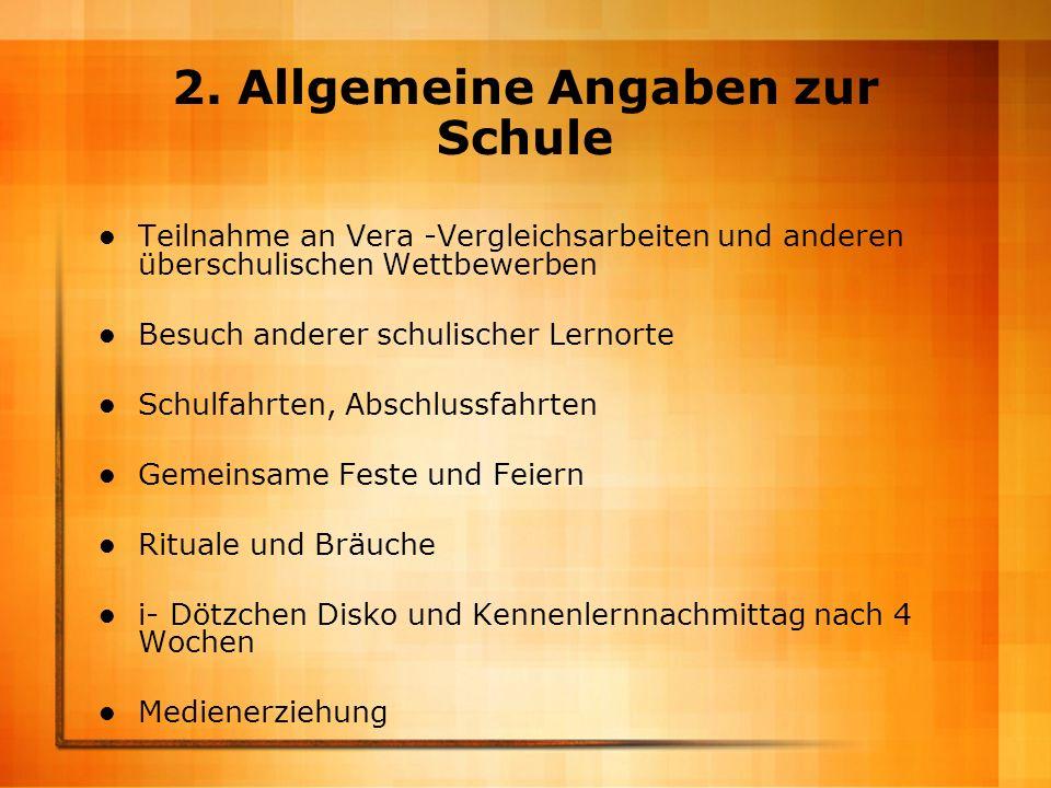 2. Allgemeine Angaben zur Schule