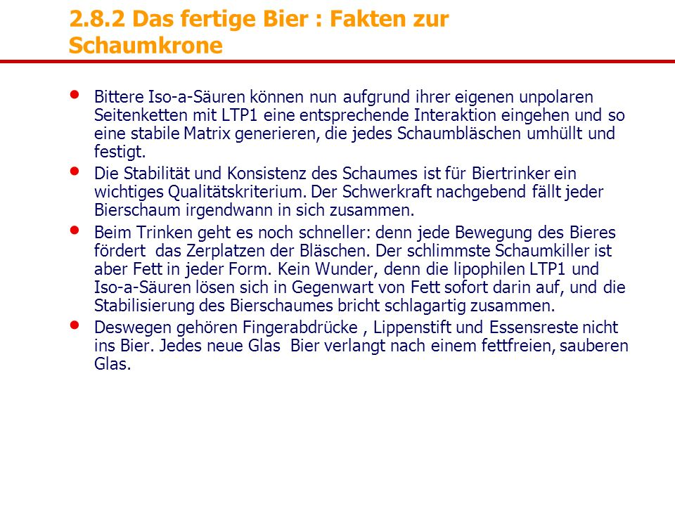 2.8.2 Das fertige Bier : Fakten zur Schaumkrone