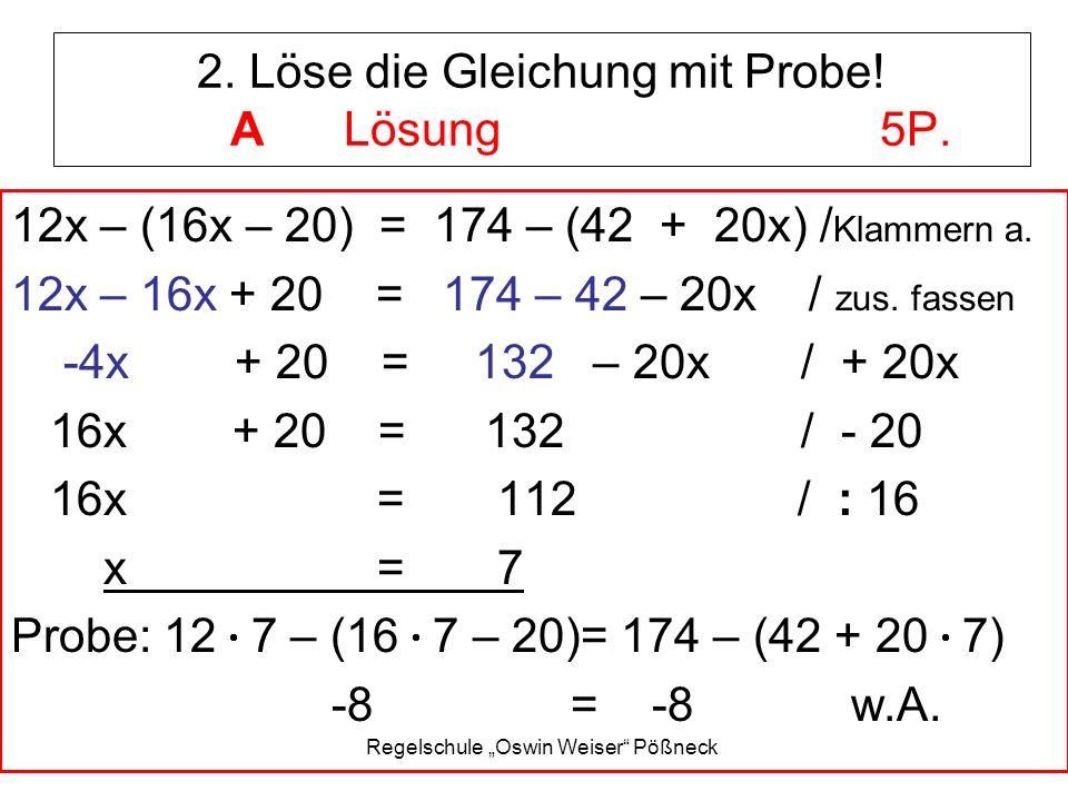 2. Löse die Gleichung mit Probe! A Lösung 5P.