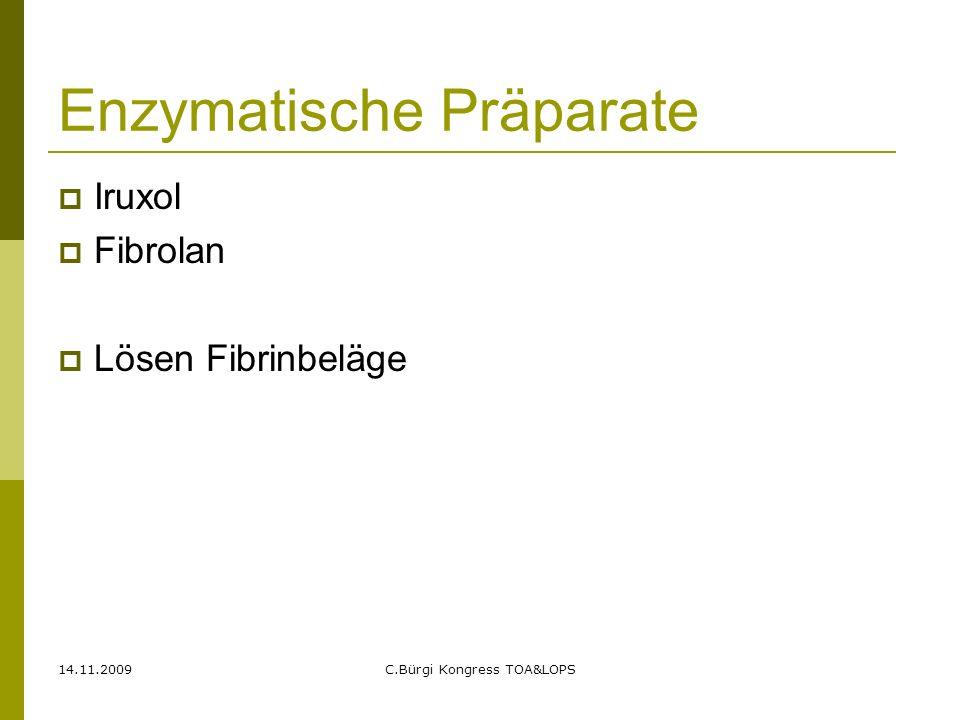 Enzymatische Präparate