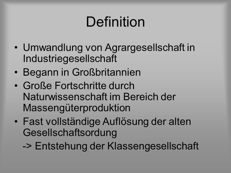 Definition Umwandlung von Agrargesellschaft in Industriegesellschaft